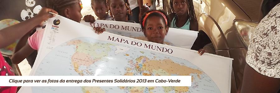 Entrega dos Presentes Solidários 2013 - Cabo-Verde